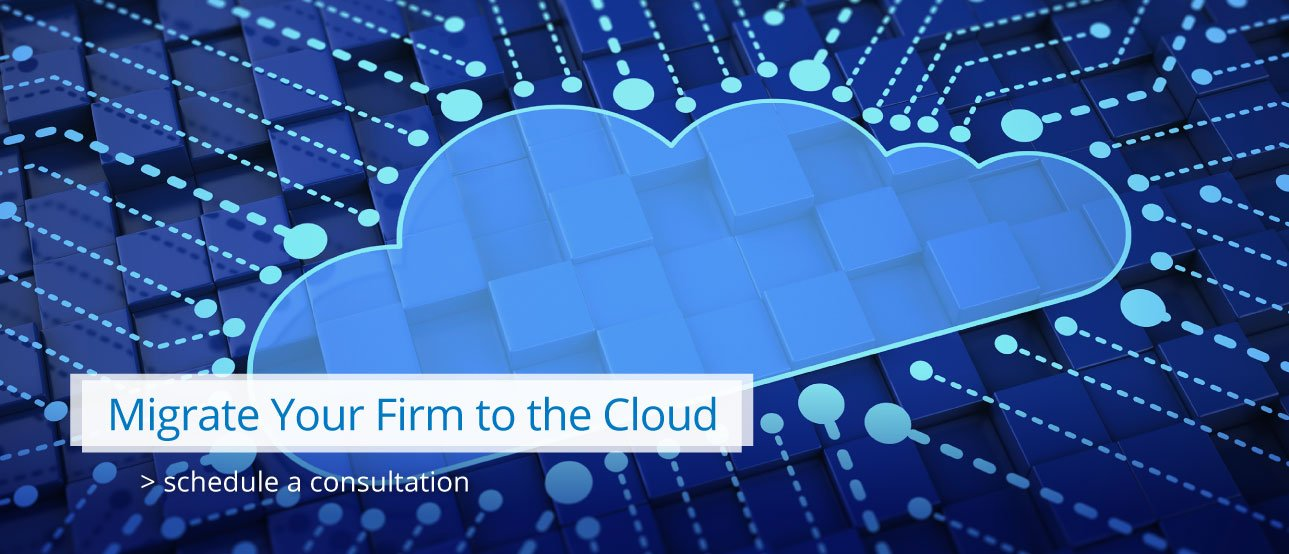 Migrate Your Firm to the Cloud