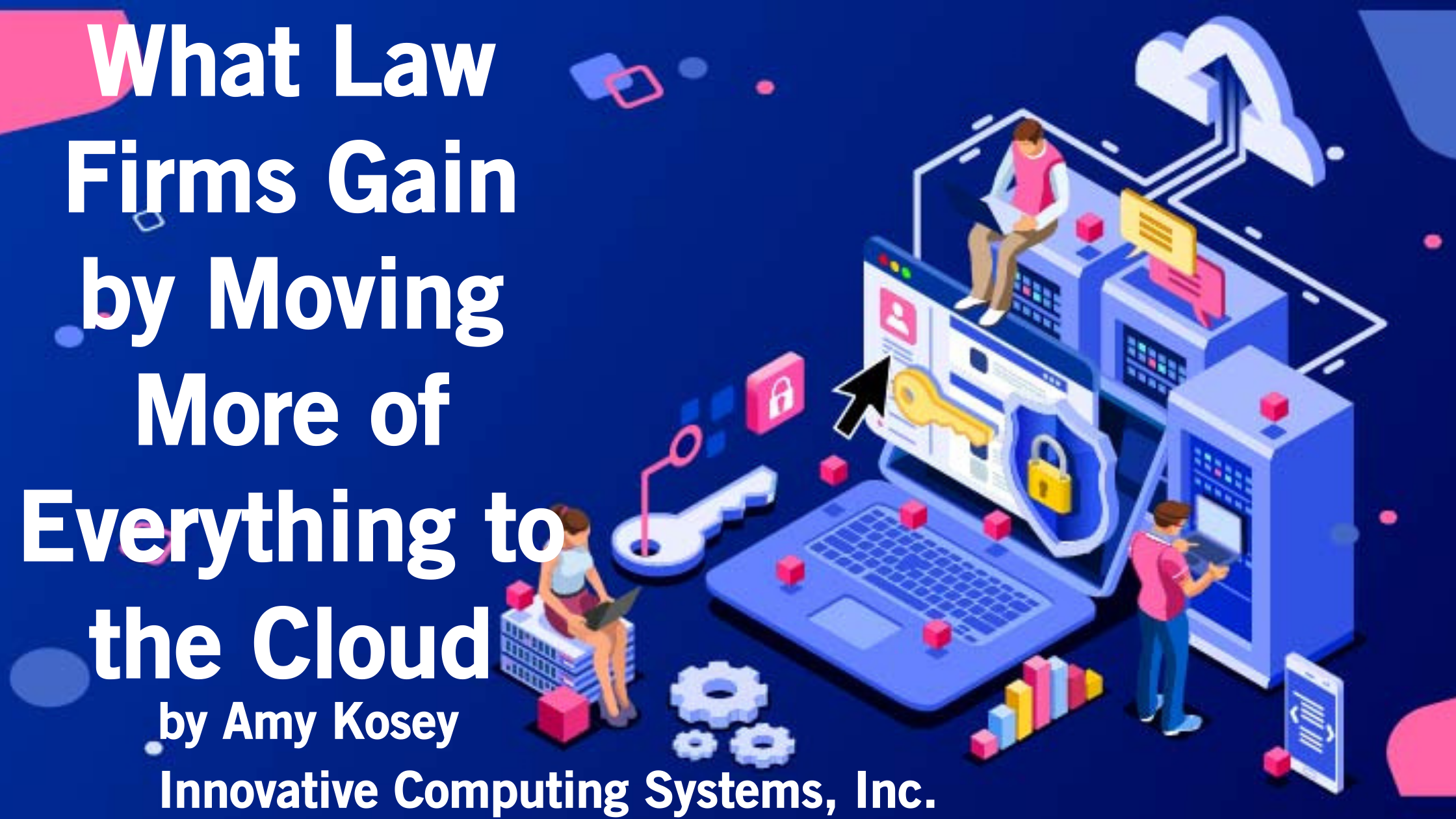 What Law Firms Gain by Moving More of Everything to the Cloud